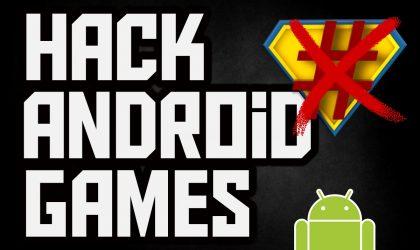 Si të hakojmë lojrat për Android (2 mënyra)